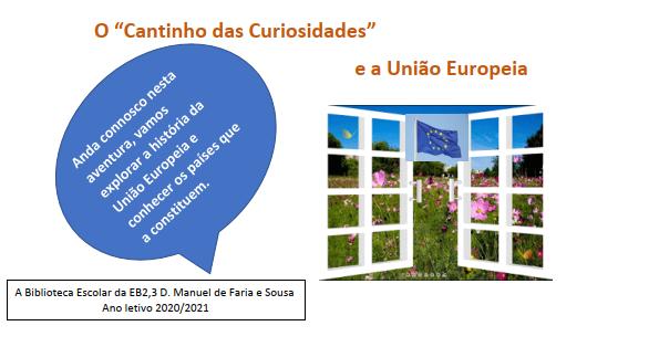 O 'Cantinho das curiosidades' apresenta a União Europeia